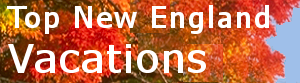 Top New England Vacations